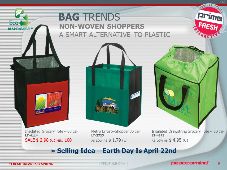 | PRIMELINE.COM | EU »FRESH IDEAS FOR SPRING 9 NON-WOVEN SHOPPERS A SMART ALTERNATIVE TO PLASTIC BAG TRENDS » Selling Idea – Earth Day Is April 22nd Insulated Grocery Tote – 80 GSM LT-4114 SALE $ 2.98 (C) MIN.