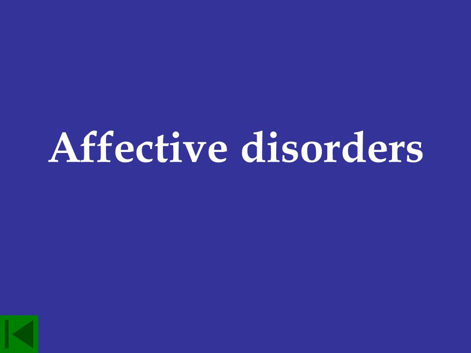 Another name for mood disorders