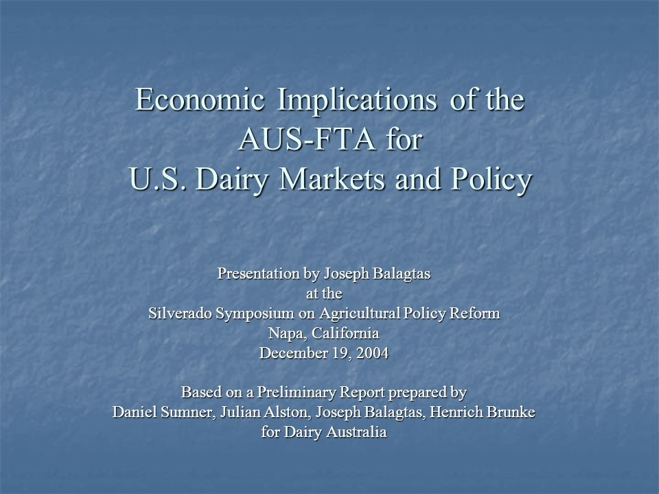 Economic Implications of the AUS-FTA for U.S.