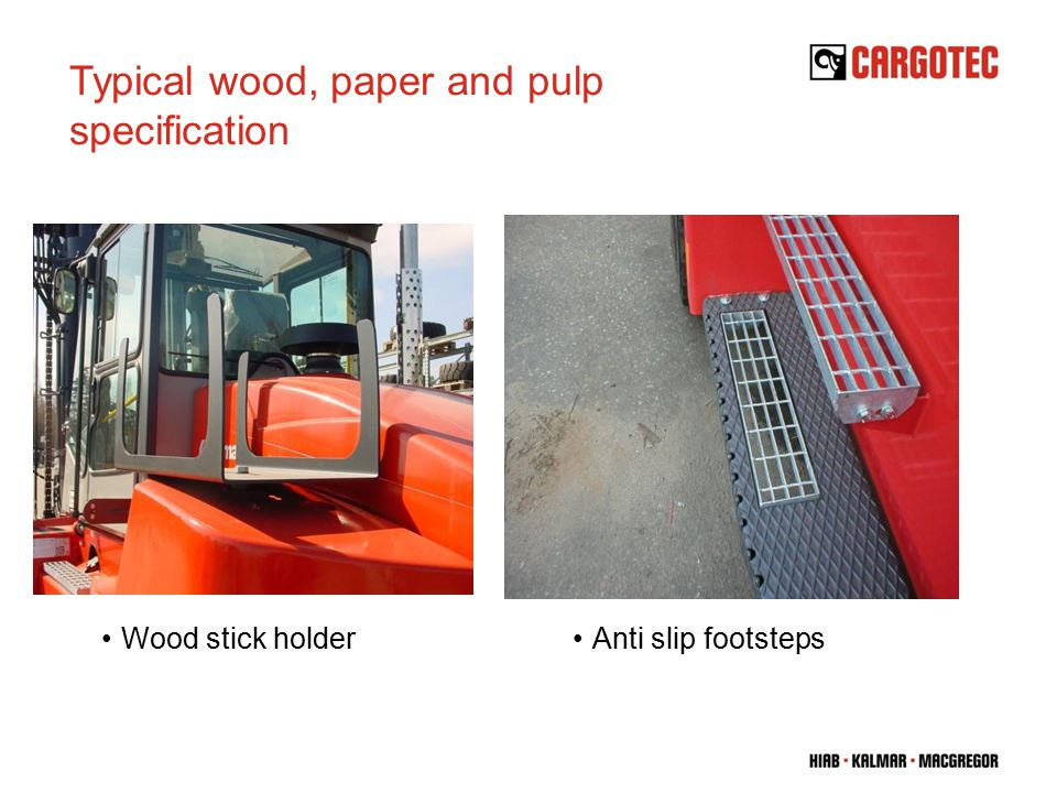 Wood stick holderAnti slip footsteps Typical wood, paper and pulp specification