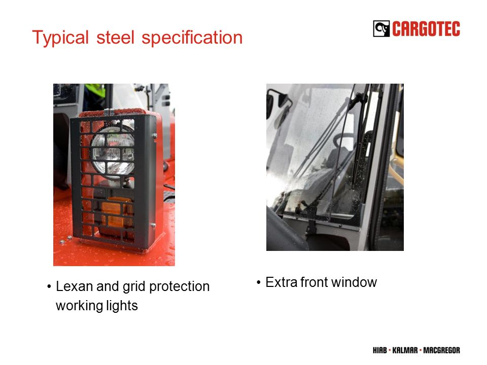 Lexan and grid protection working lights Extra front window Typical steel specification