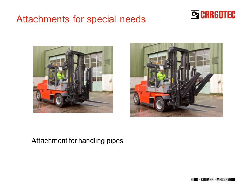 Attachment for handling pipes Attachments for special needs