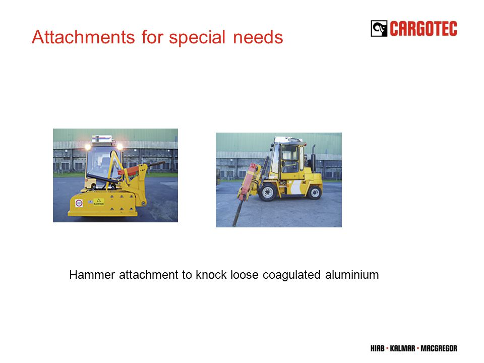 Hammer attachment to knock loose coagulated aluminium Attachments for special needs