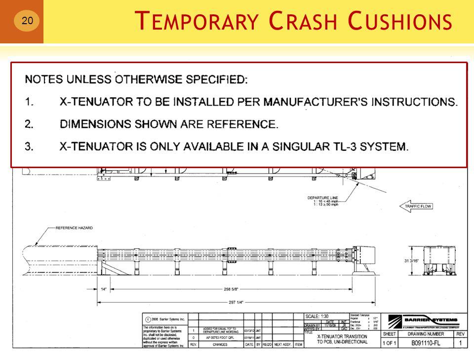 T EMPORARY C RASH C USHIONS 20 Xtenuater