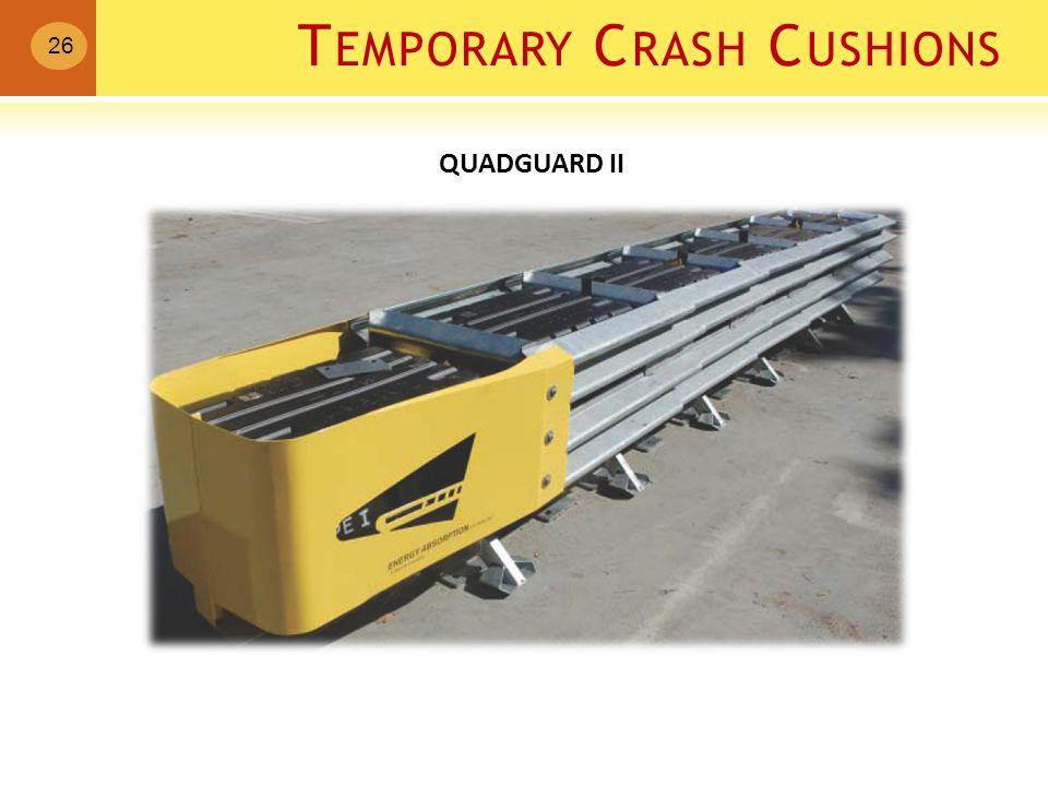 T EMPORARY C RASH C USHIONS 26 QUADGUARD II