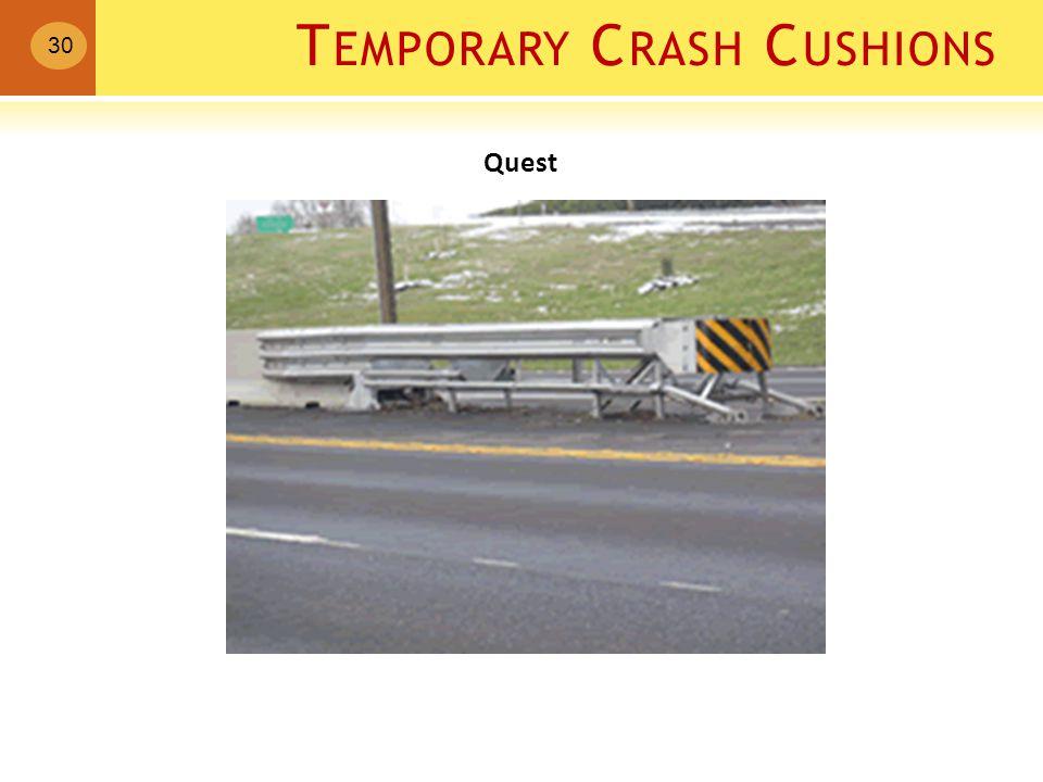 T EMPORARY C RASH C USHIONS 30 Quest