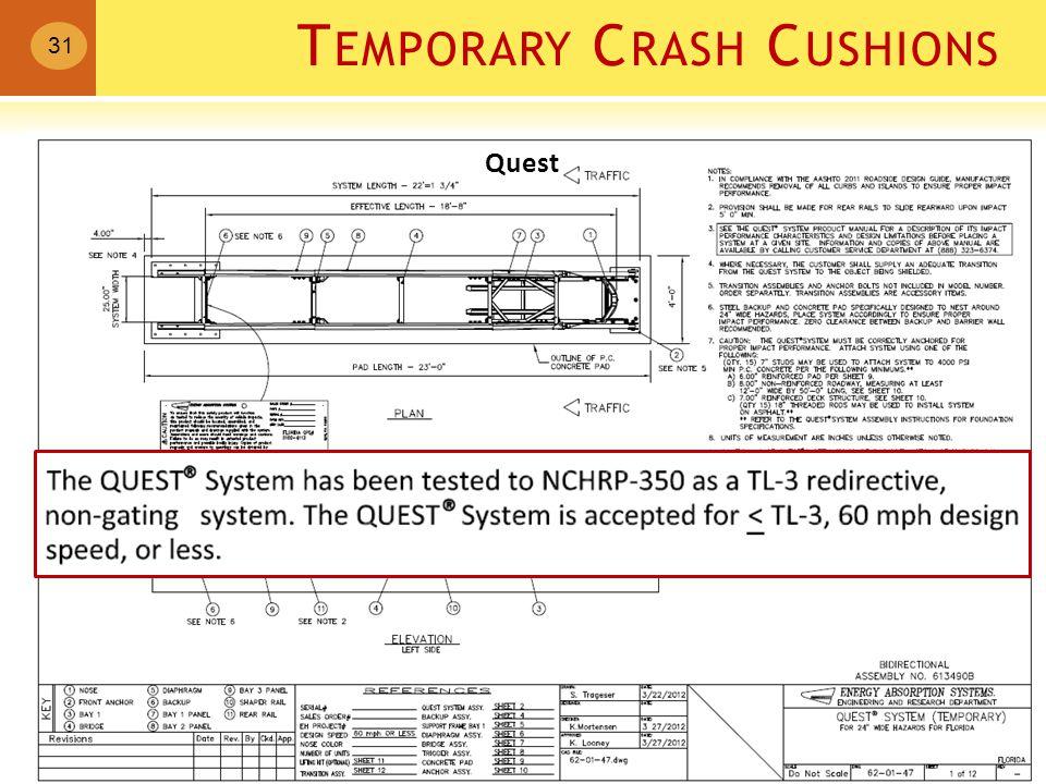 T EMPORARY C RASH C USHIONS 31 Quest