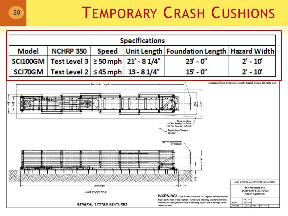 T EMPORARY C RASH C USHIONS 39 SCI