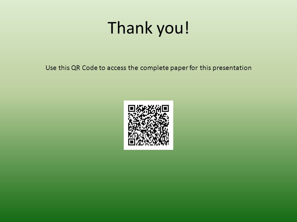 Thank you! Use this QR Code to access the complete paper for this presentation