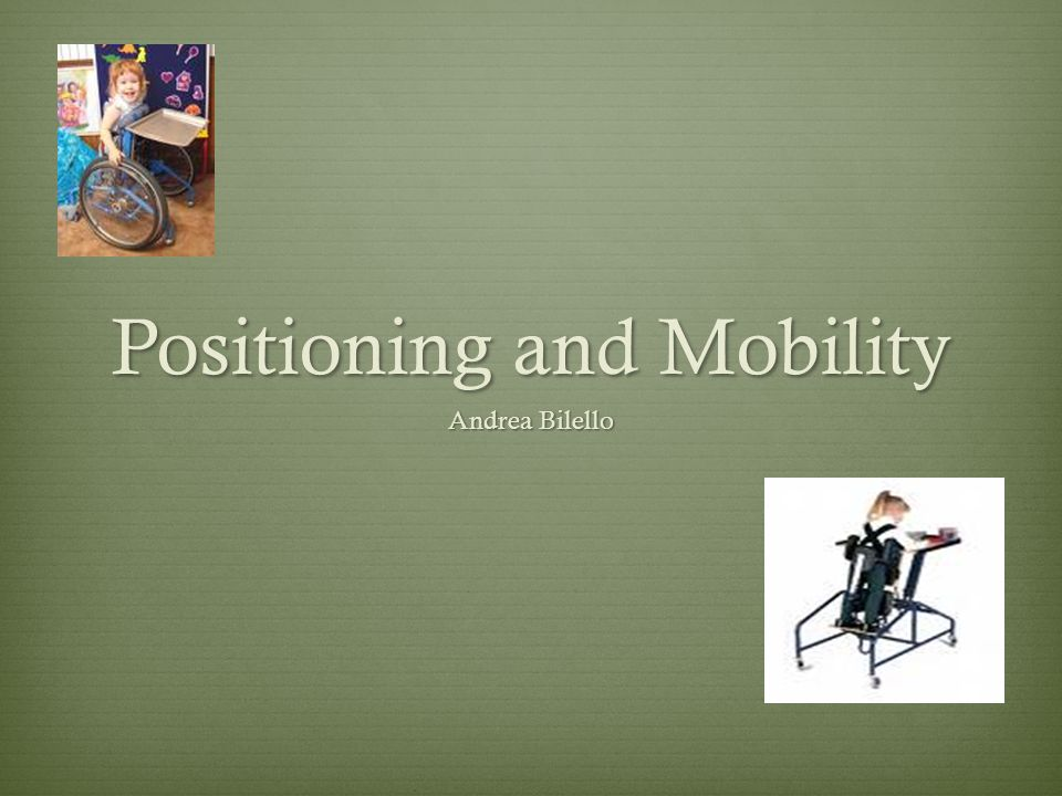 Positioning and Mobility Andrea Bilello
