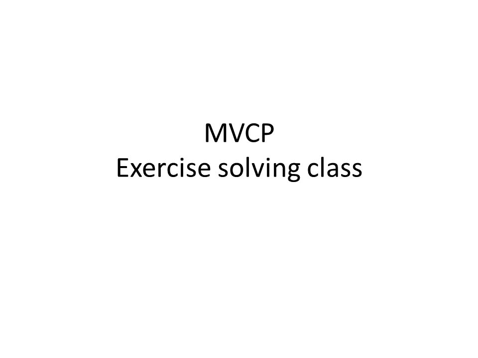MVCP Exercise solving class