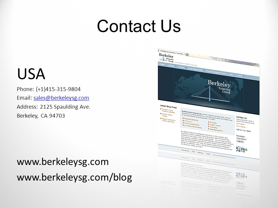 Contact Us USA Phone: (+1)415-315-9804 Email: sales@berkeleysg.comsales@berkeleysg.com Address: 2125 Spaulding Ave.