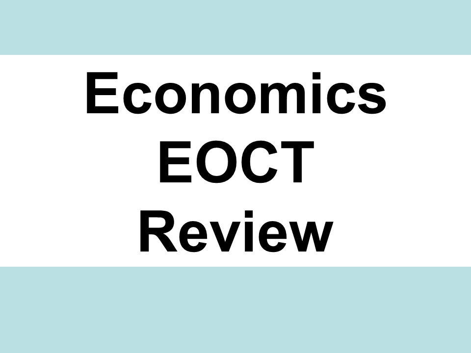 Economics EOCT Review