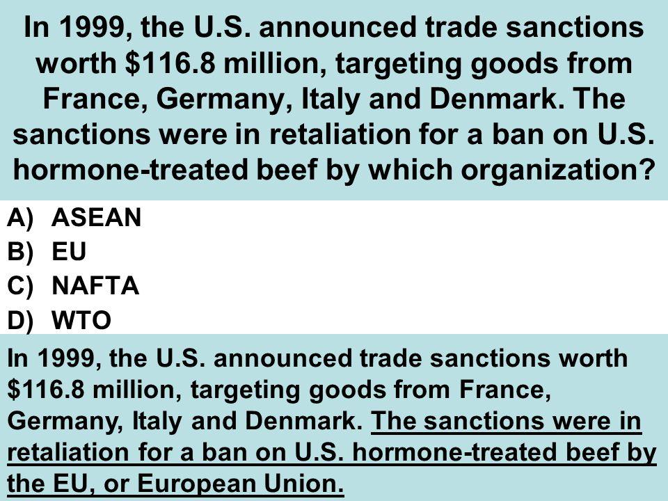 In 1999, the U.S.