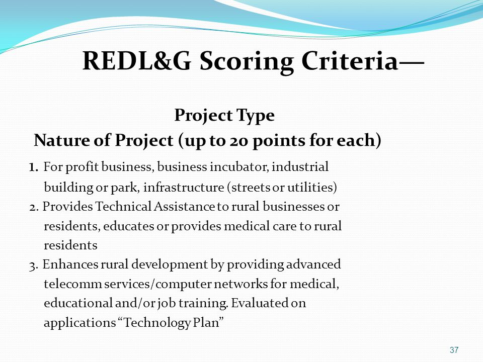 Project Type Nature of Project (up to 20 points for each) 1. For profit business, business incubator, industrial building or park, infrastructure (str