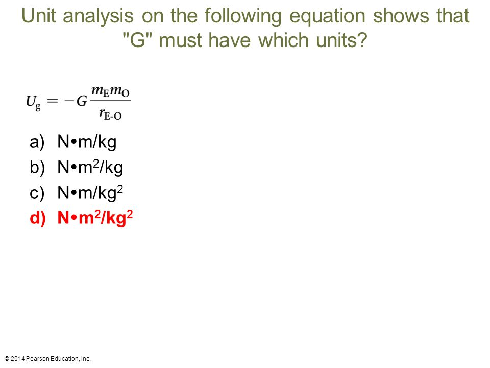 Unit analysis on the following equation shows that