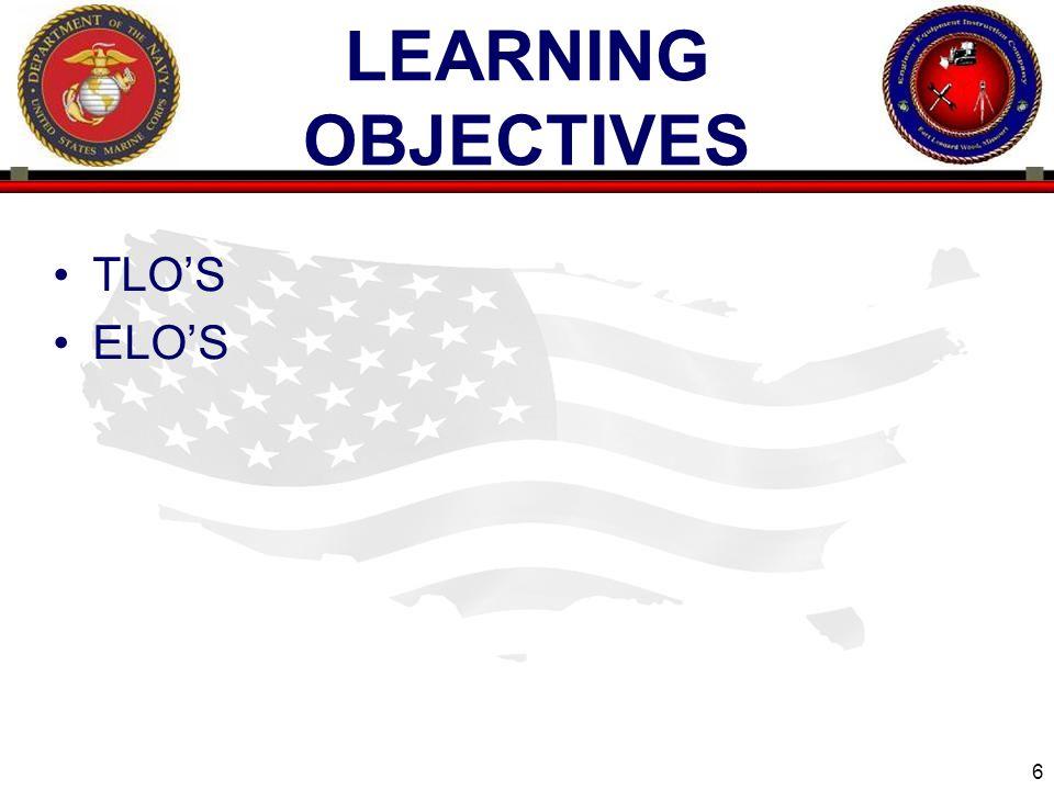 6 LEARNING OBJECTIVES TLO'S ELO'S