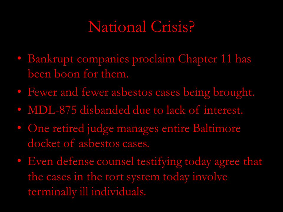 National Crisis. Bankrupt companies proclaim Chapter 11 has been boon for them.