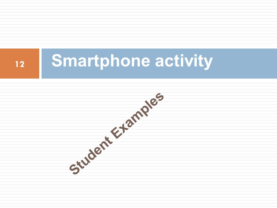 Student Examples Smartphone activity 12