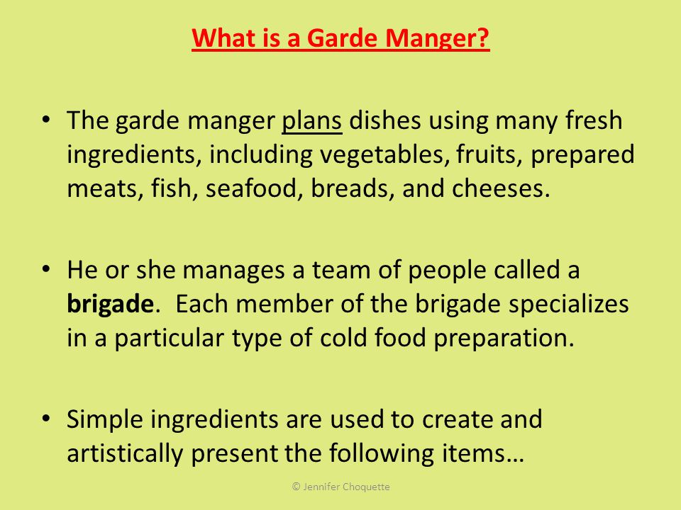 What is a Garde Manger.