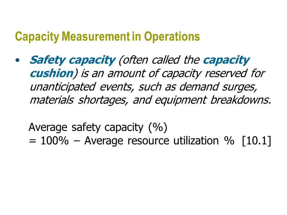 Capacity Measurement in Job Shops In a job shop, setup time can be a substantial part of total system capacity.