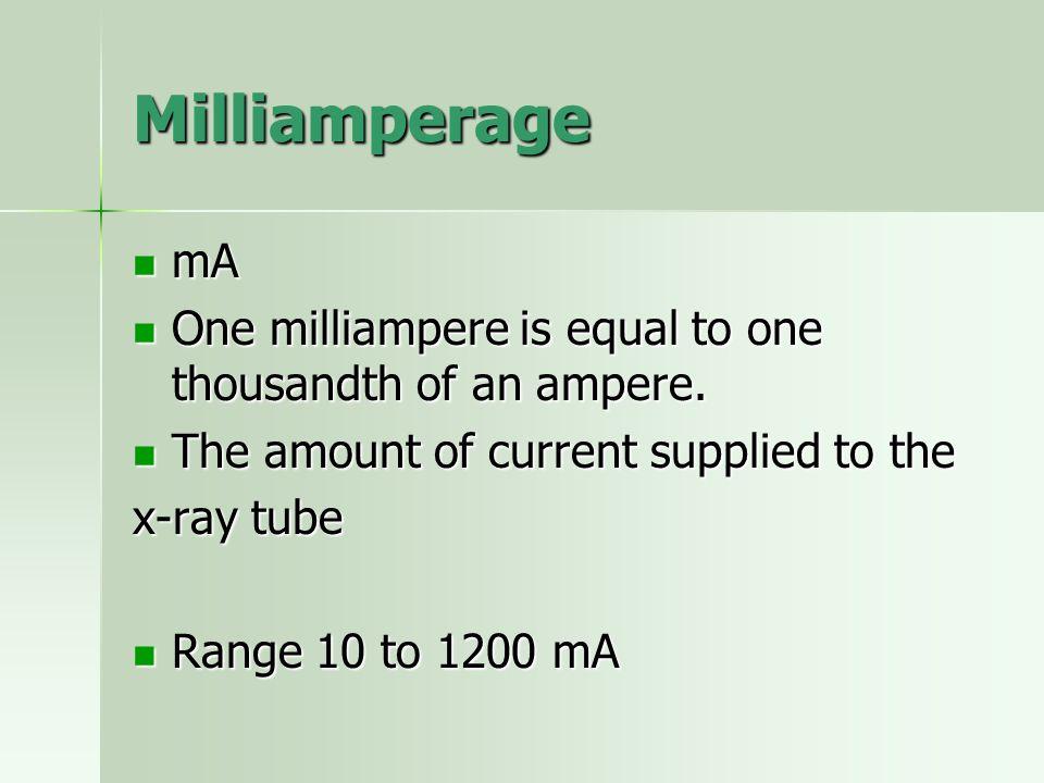 Milliamperage mA mA One milliampere is equal to one thousandth of an ampere. One milliampere is equal to one thousandth of an ampere. The amount of cu