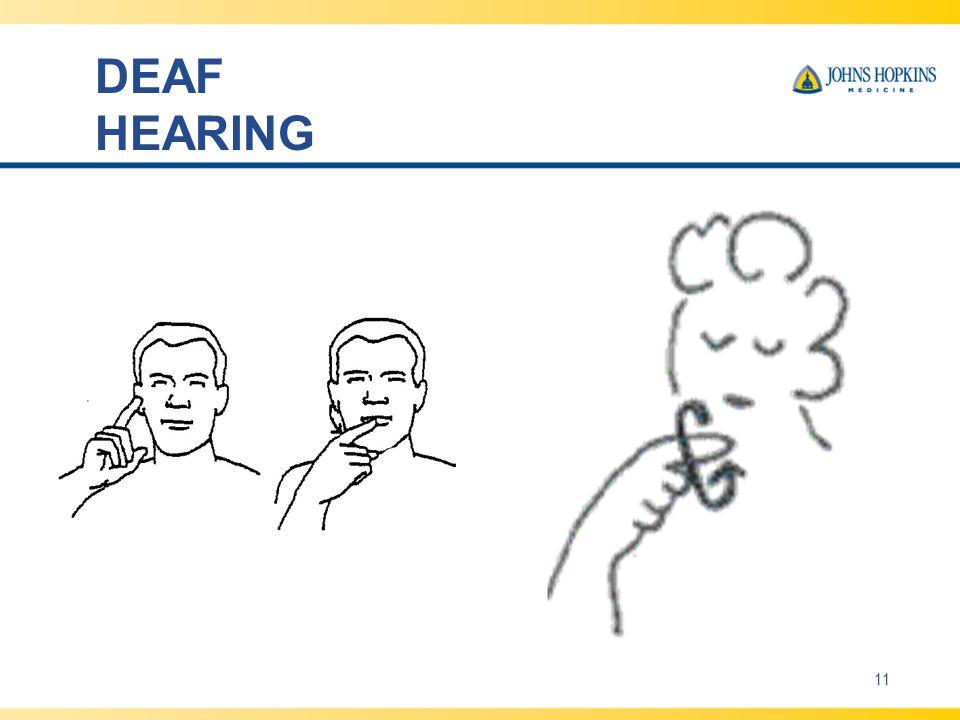 DEAF HEARING 11