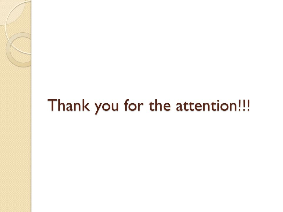 Thank you for the attention!!!