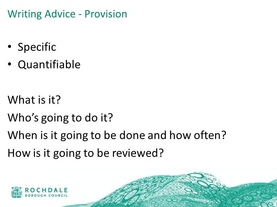 Writing Advice - Provision Specific Quantifiable What is it.