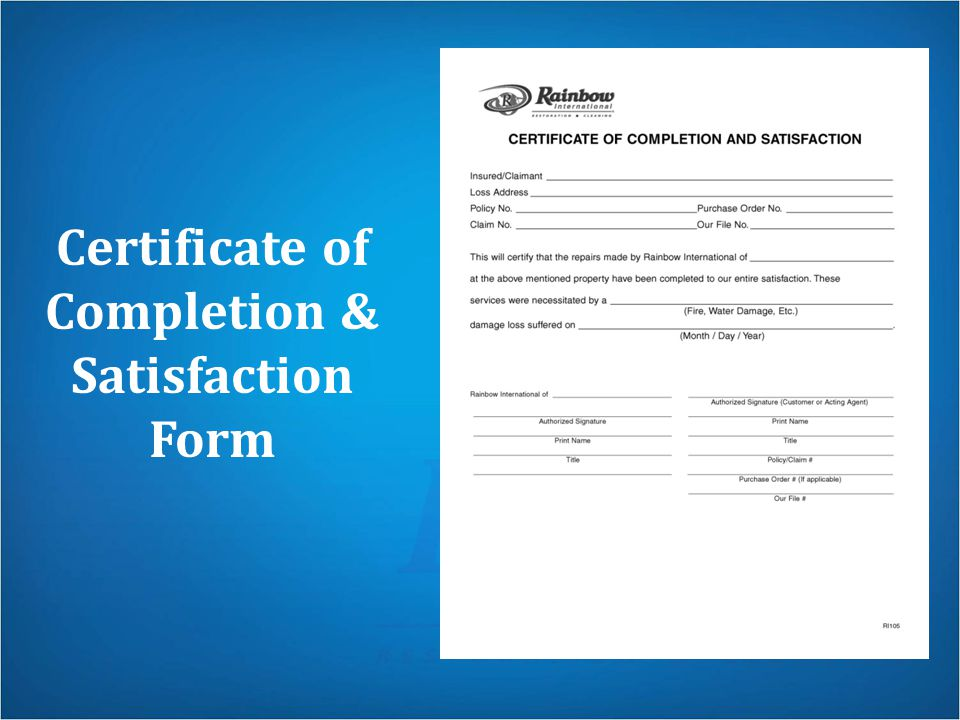 Certificate of Completion & Satisfaction Form
