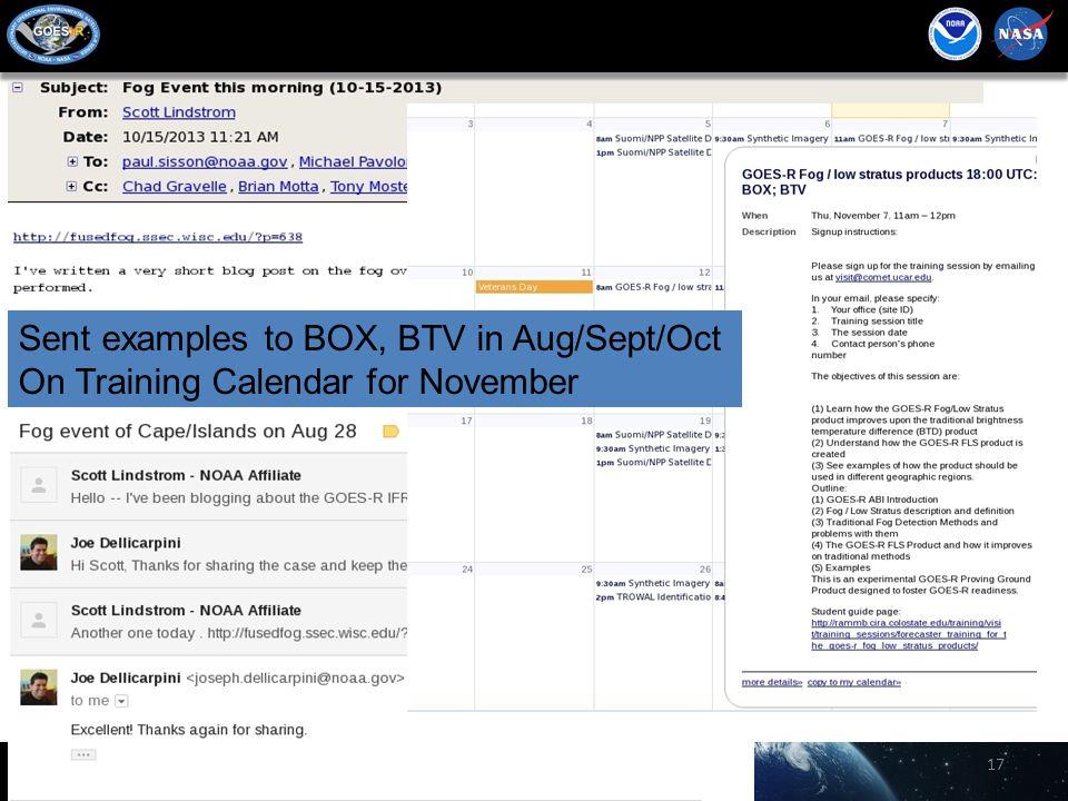 17 Sent examples to BOX, BTV in Aug/Sept/Oct On Training Calendar for November