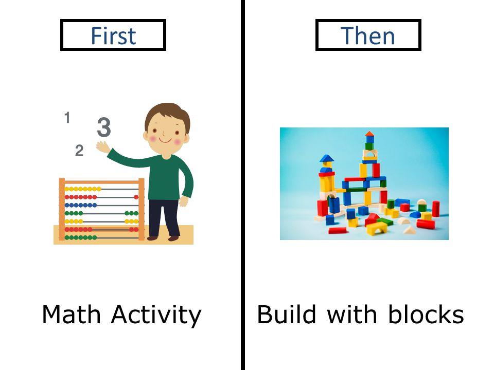Math Activity FirstThen Build with blocks