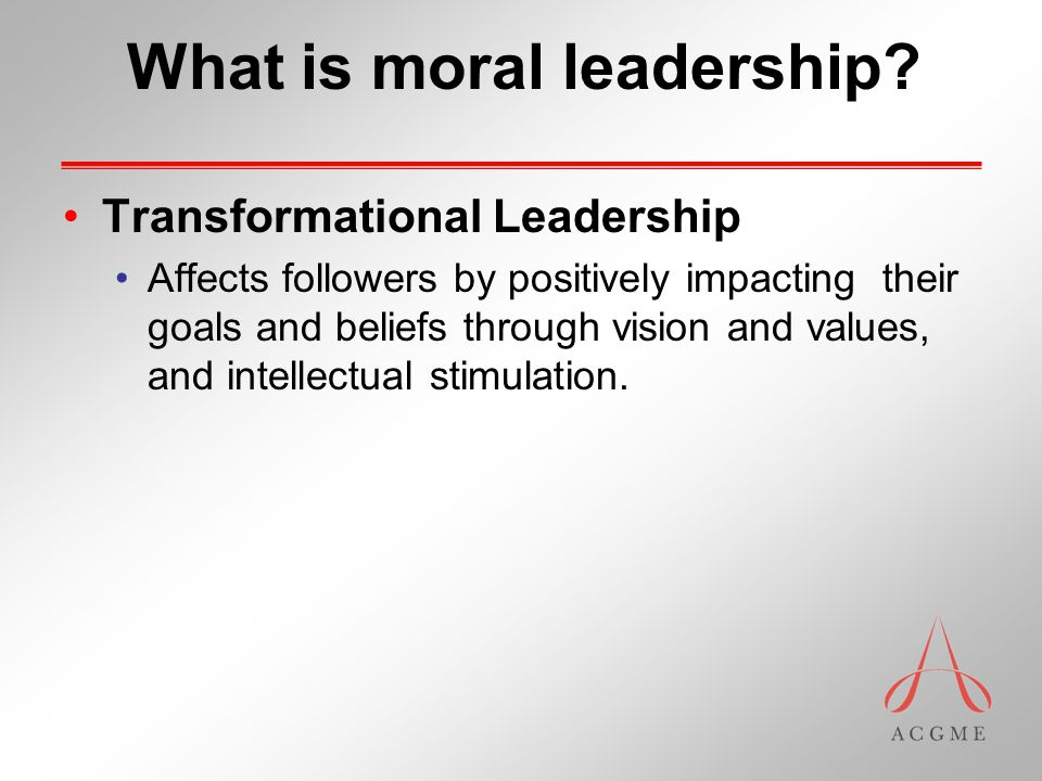 What is moral leadership.