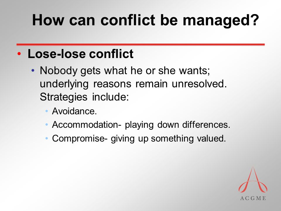 How can conflict be managed.