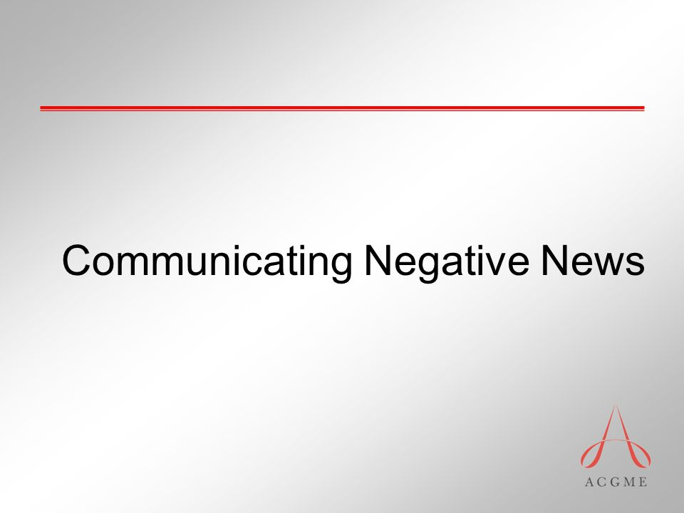 Communicating Negative News