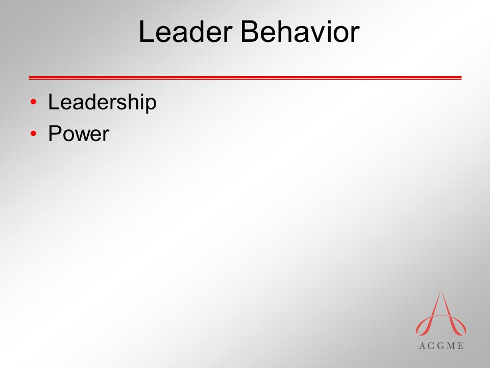 Leader Behavior Leadership Power