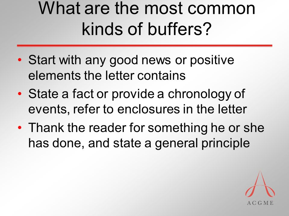 What are the most common kinds of buffers.