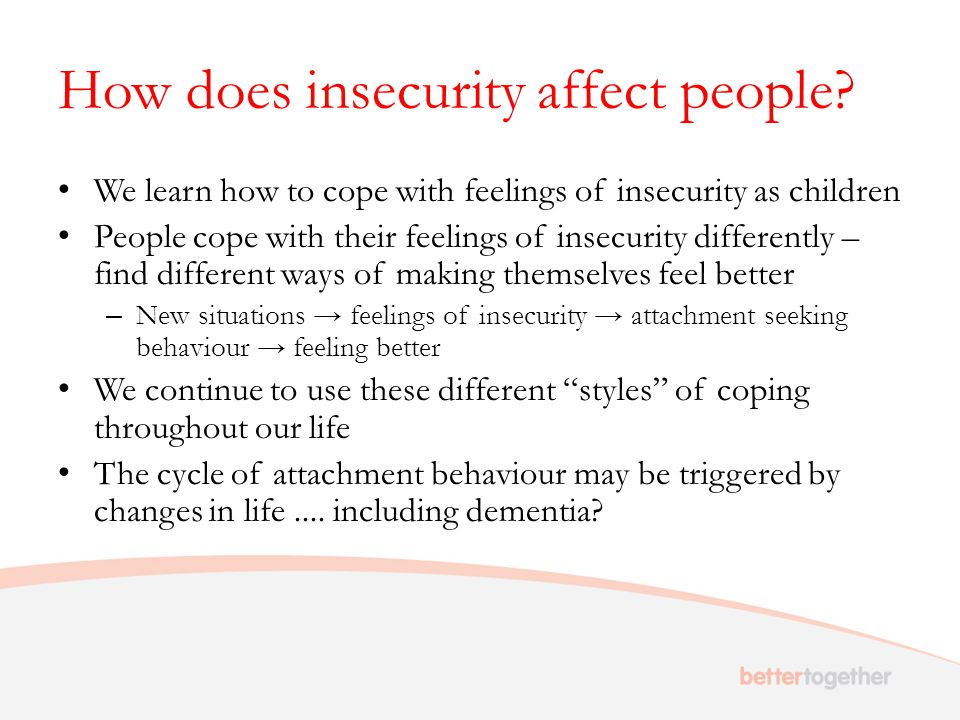 How does insecurity affect people.