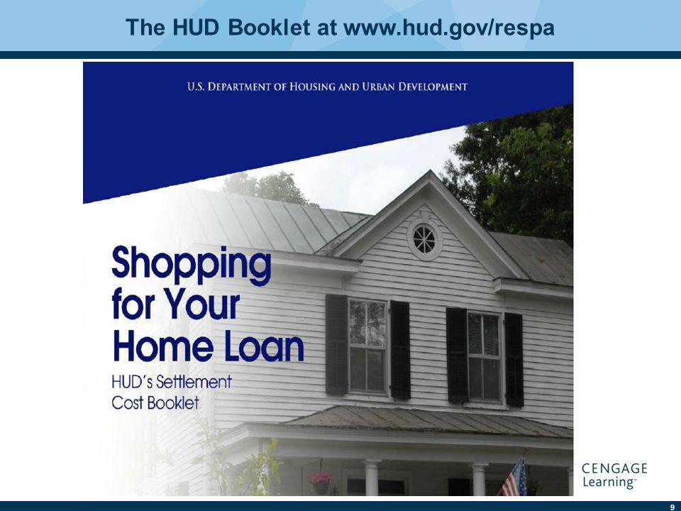 9 The HUD Booklet at www.hud.gov/respa