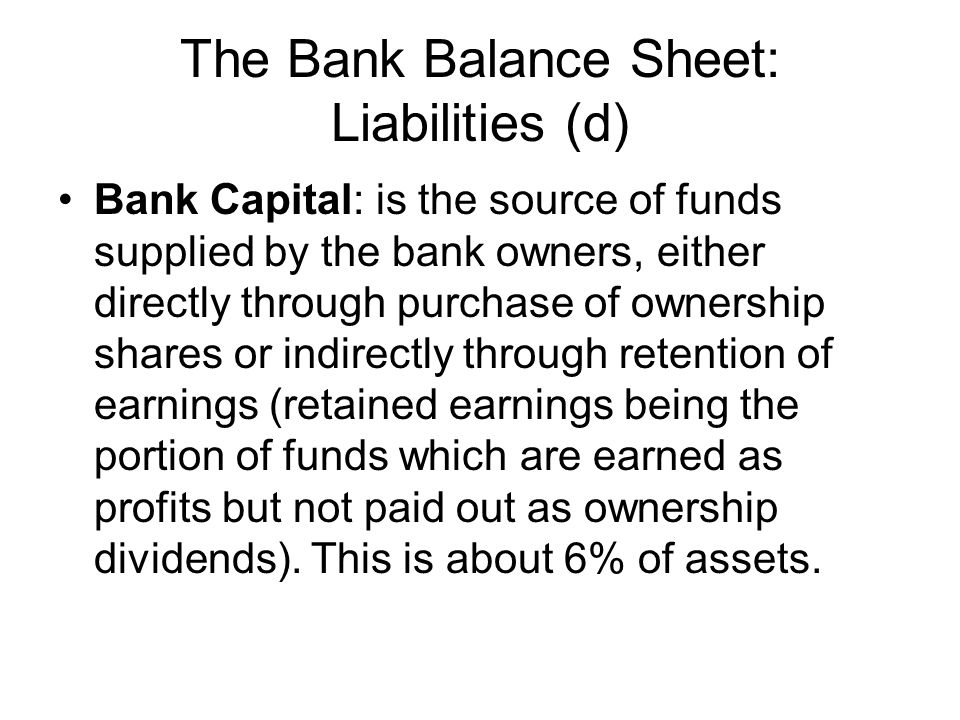Liquidity Management 1.Borrow from other banks or corporations 2. Sell securities