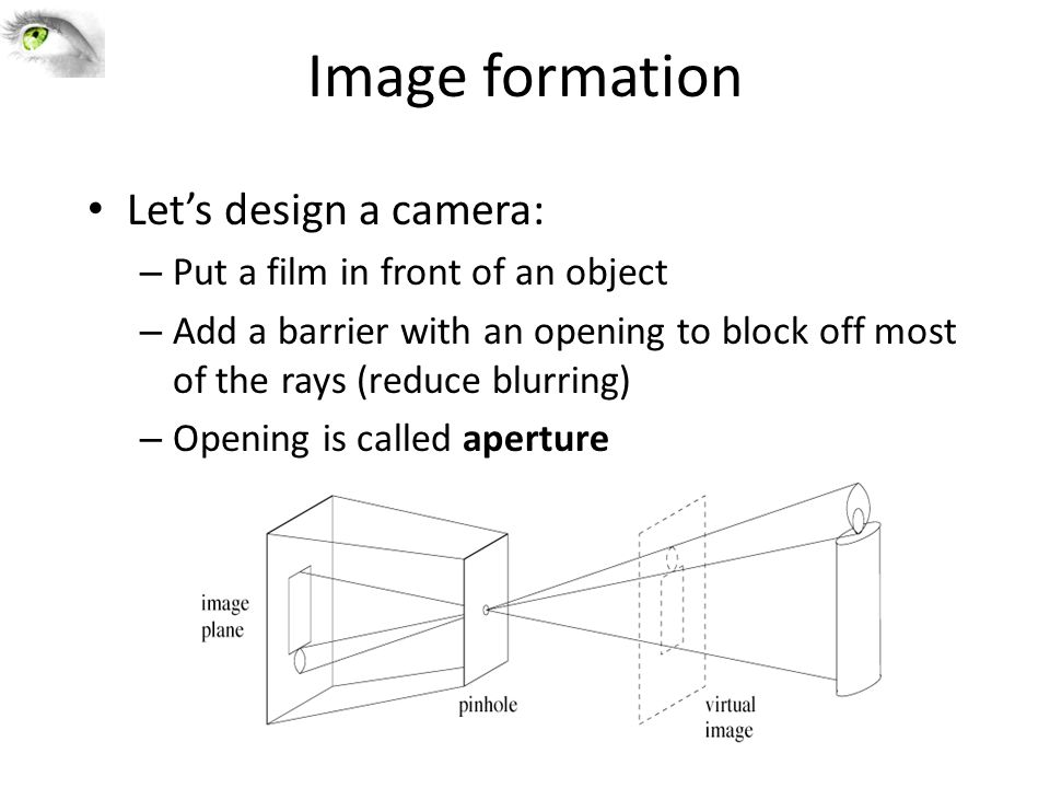 Ist known camera Known to Aristotle (384-322 B.C.) According to DaVinci When images of illuminated objects...