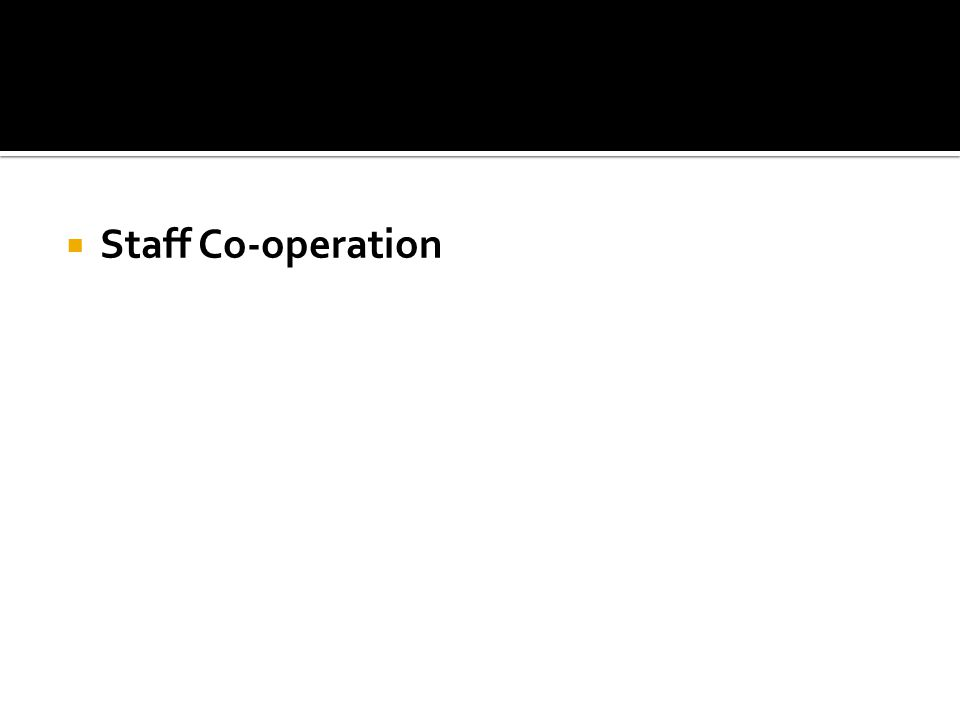  Staff Co-operation