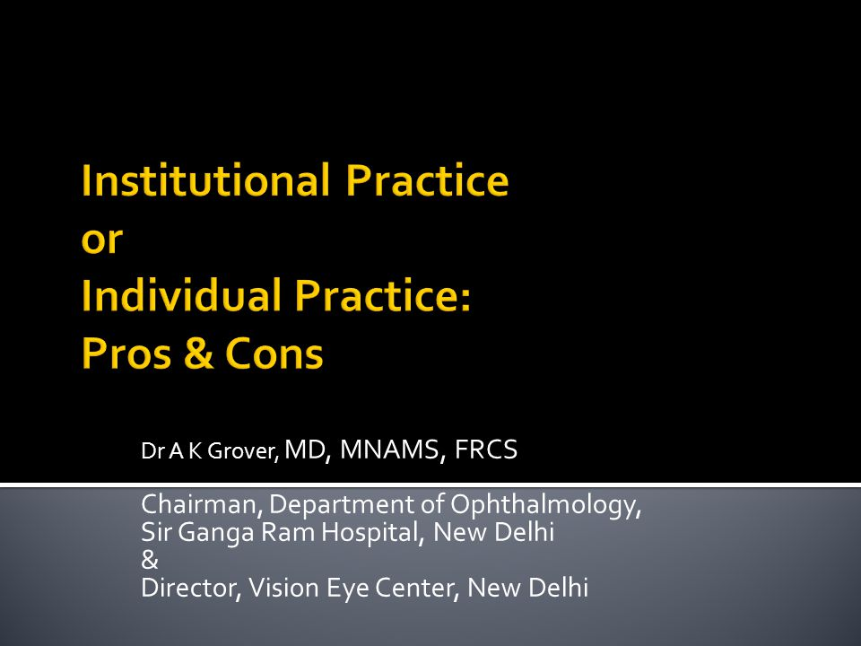 Dr A K Grover, MD, MNAMS, FRCS Chairman, Department of Ophthalmology, Sir Ganga Ram Hospital, New Delhi & Director, Vision Eye Center, New Delhi