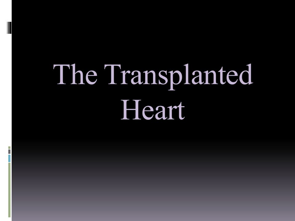 The Transplanted Heart