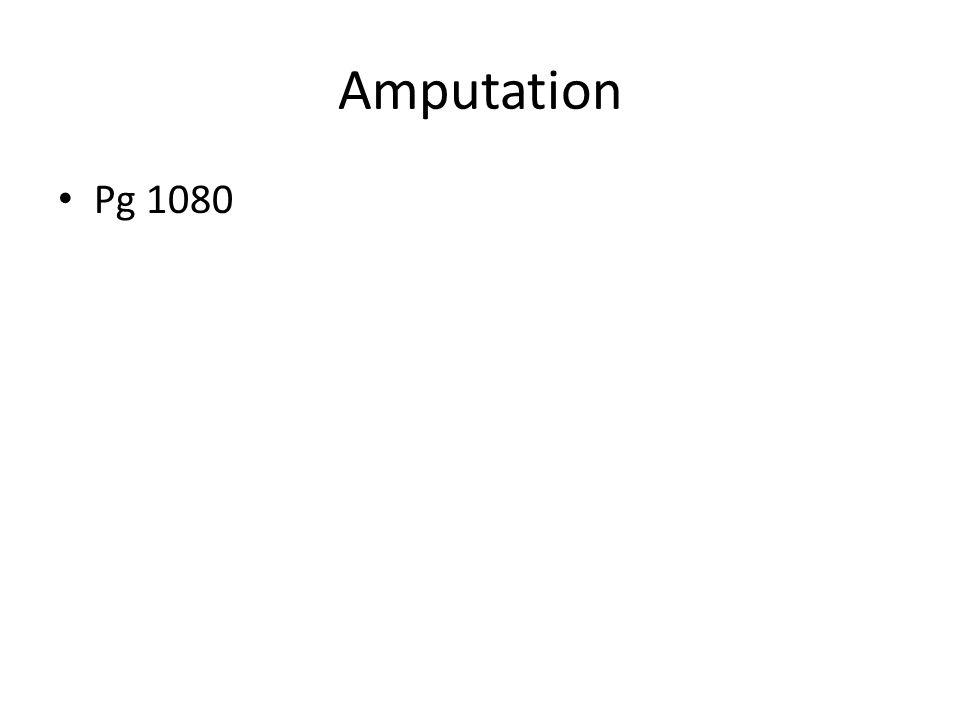 Amputation Pg 1080