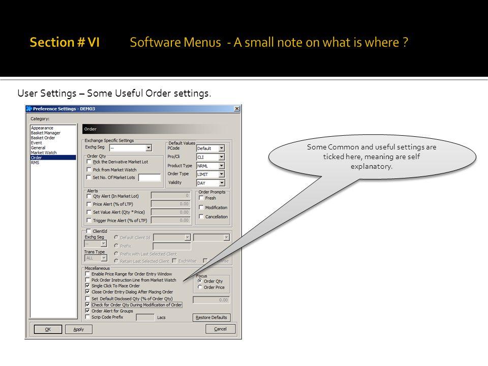 User Settings – Some Useful Order settings.