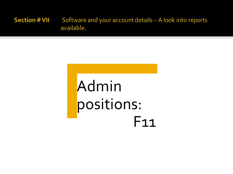 Admin positions: F11