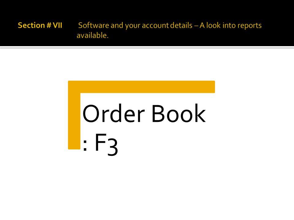 Order Book : F3