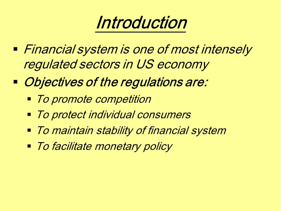 The Glass-Steagall Act The Gramm-Leach-Bliley Act (1999)  Individual affiliates of holding companies are subject to regulation by functional supervisors such as the SEC  This regulation framework blends the disclosure-based and inspection-based approaches to regulation