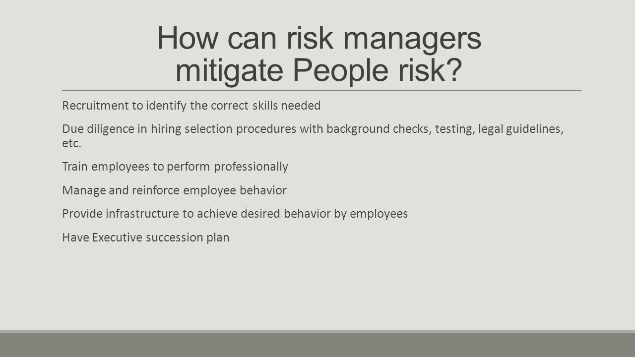 How can risk managers mitigate People risk.